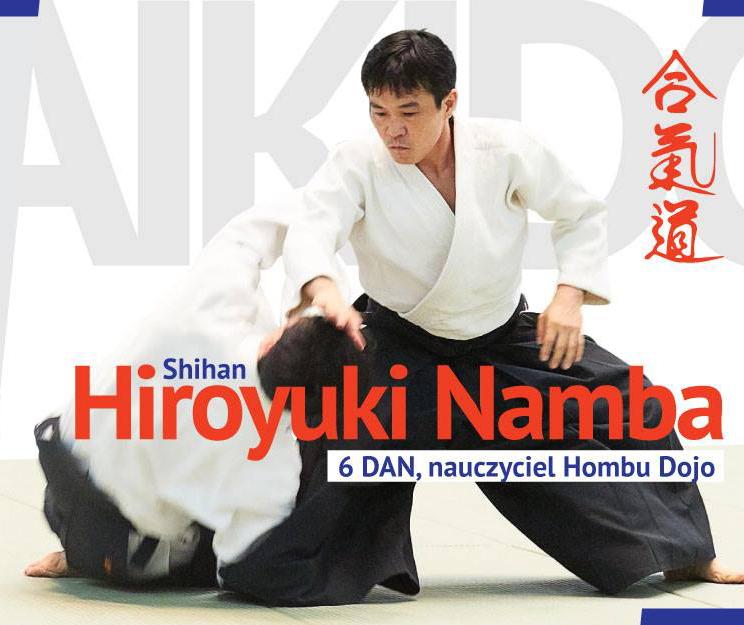 IX Krajowy Staż Techniczny – Hiroyuki Namba 6 Dan Shihan