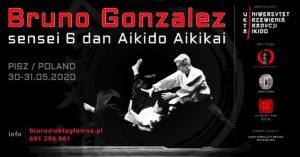 Aikido – Bruno Gonzalez 6 Dan – Pisz (PL) – 30-31.05.2020